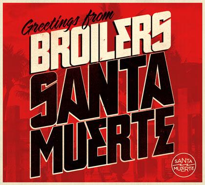 Broilers: Santa Muerte