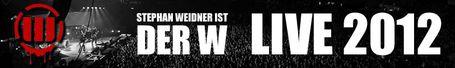 Der W Live 2012